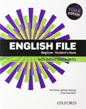 English File: Beginner: Student`s Book with Oxford Online Skills