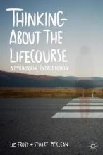 Elizabeth Frost,   Stuart McClean Thinking about the Lifecourse