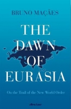 Bruno,Macaes Dawn of Eurasia
