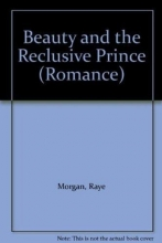 Morgan, Raye Beauty and the Reclusive Prince