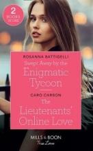 Battigelli, Rosanna Swept Away By The Enigmatic Tycoon
