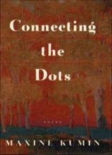 Maxine Kumin Connecting the Dots