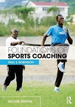 Paul E. Robinson,   Ashley Gill Foundations of Sports Coaching