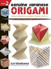 Jun,Maekawa Genuine Japanese Origami, Book 2