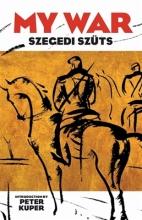 Szuts, Szegedi My War