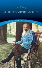 Tolstoy, Leo Selected Short Stories