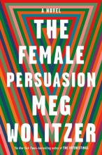 Meg,Wolitzer Female Persuasion