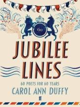 Carol Ann Duffy Jubilee Lines