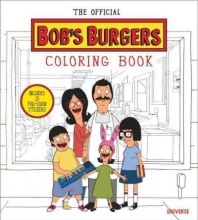 L. Bouchard Official Bobs Burgers Colouring Book