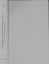Epstein, Richard A. Classical Foundations of Liberty and Property