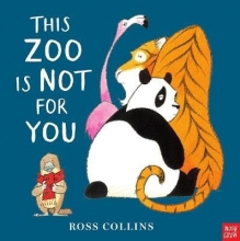 Collins, Ross This Zoo is Not for You