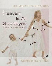 Eisen-martin, Tongo Heaven Is All Goodbyes