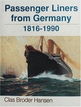 Clas Broder-Hansen Passenger Liners from Germany: 1816-1990