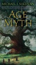 Sullivan, Michael J. Age of Myth