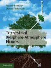 Russell K. Monson,   Dennis D. Baldocchi Terrestrial Biosphere-Atmosphere Fluxes