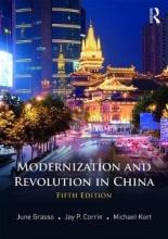 Grasso, June,   Corrin, Jay P.,   Kort, Michael Modernization and Revolution in China