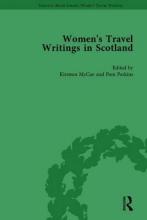 Mccue, Kirsteen,   Perkins, Pam Women`s Travel Writings in Scotland