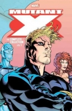 Howard Mackie,   Ben Raab,   Jay Faerber Mutant X: The Complete Collection Vol. 1