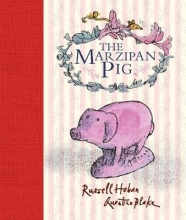 Hoban, Russell Marzipan Pig