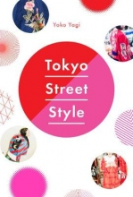 Yoki,Yagi Tokyo Street Style