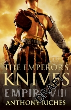 Riches, Anthony Emperor`s Knives