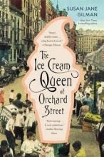 Gilman, Susan Jane The Ice Cream Queen of Orchard Street