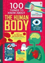 Matthew Various    Frith  Alex    Lacey  Minna    Oldham, 100 Things to Know About the Human Body