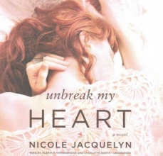 Jacquelyn, Nicole Unbreak My Heart