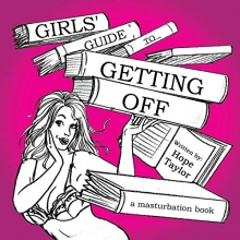 Hope Taylor Girls` Guide to Getting Off