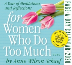 Anne Wilson Schaef 2020 for Women Who Do Too Much Page-A-Day Calendar