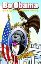 Salamoff, Paul J. Bo Obama: The White House Tails