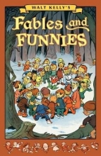 Kelly, Walt Walt Kelly`s Fables and Funnies