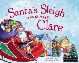 James, Eric Santa`s Sleigh is on it`s Way to Clare