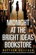 Sullivan, Matthew Midnight at the Bright Ideas Bookstore