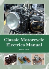 James Smith Classic Motorcycle Electrics Manual