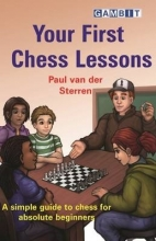 Van Der Sterren, Paul Your First Chess Lessons