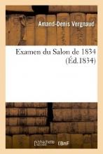 Vergnaud, Amand-Denis Examen Du Salon de 1834