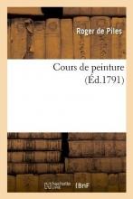De Piles, Roger Cours de Peinture (Éd.1791)