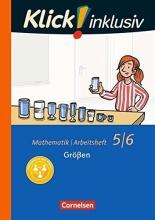 Jenert, Elisabeth,   Kühne, Petra,   Schindler, Maike,   Busch, Meike Klick! inklusiv 5./6. Schuljahr - Größen. Arbeitsheft 2