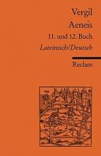 Vergil Aeneis. 11. und 12. Buch