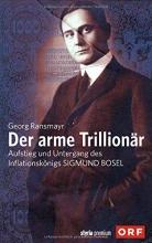 Ransmayr, Georg Der arme Trillionär