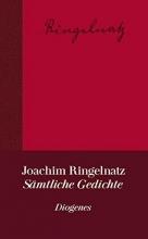Ringelnatz, Joachim Sämtliche Gedichte