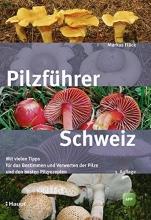 Flück, Markus Pilzführer Schweiz