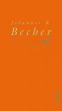Becher, Johannes R. Hundert Gedichte