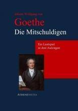 Goethe, Johann Wolfgang von Die Mitschuldigen