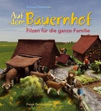 Reinhard, Rotraud Auf dem Bauernhof