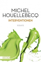 Houellebecq, Michel Interventionen