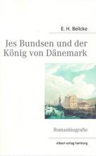 Beilcke, E. H. Jes Bundsen und der König von Dänemark