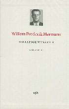 Willem Frederik  Hermans Volledige werken 1. Romans: Conserve, De tranen der acacia`s