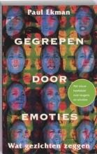P. Ekman , Gegrepen door emoties